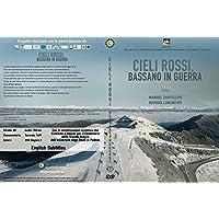 Cieli Rossi, Bassano in guerra (dvd).