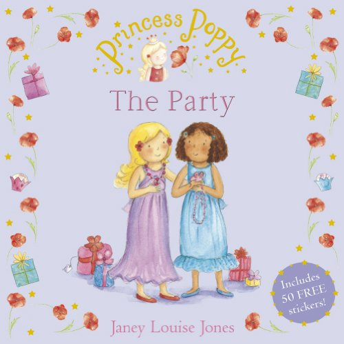 Princess Poppy: The Party (Princess Poppy Picture Books, Band 19)