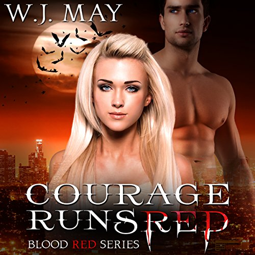 Courage Runs Red: Blood Red, Book 1
