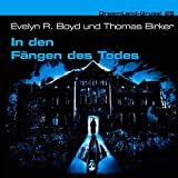 Evelyn R. Boyd: Dreamland Grusel 25 - In den Fängen des Todes (Audio CD)