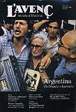 L'AVENC, REVISTA D'HISTORIA, N°143, DESEMBRE 1990, DOSSIER: ARGENTINA, CIVILTZACIO O BARBARIE per ROBERTO BERGALLI..., EL DISCURS HISTORIC EN LES FORMES D'EXPRESSIO DE CONSUM POPULAR per RICARD VINYES.