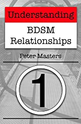 Understanding BDSM Relationships (English Edition)