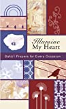 Illumine My Heart: Bahai Prayers for Every Occasion