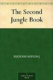 The Second Jungle Book (English Edition)