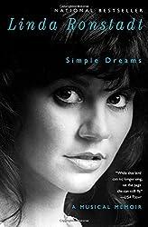 Simple Dreams: A Musical Memoir by Linda Ronstadt (2014-09-02)