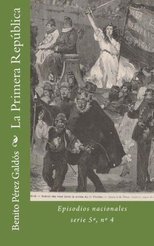 La Primera República: Episodios nacionales, Serie 5ª, nº 4: Volume 44