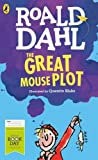 The Great Mouse Plot: World Book Day 2016