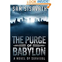 The Purge of Babylon: A Novel of Survival (Purge of Babylon, Book 1)