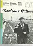 Bordeaux Culture N°3 de juin 2004 : Jean Didier Vincent-Nicolas Guilbert-Le Vin Est-Il Une Oeuvre D'art - Alin Lestié, Alexandre Delay