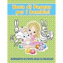 Uova di Pasqua per i bambini: coniglietto di Pasqua Libro da colorare