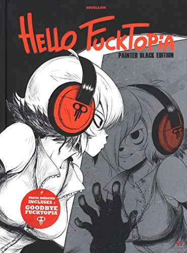 Hello Fucktopia Painted Black Edition One-shot