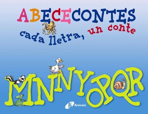 M-R (ABECECONTES cada lletra, un conte) (Catalá - A Partir De 3 Anys - Llibres Didàctics - Abececontes)