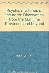 Title: Psychic mysteries of the north Discoveries from th
