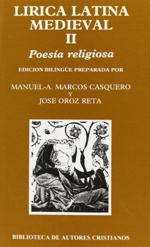 Lírica latina medieval. II: Poesía religiosa: 2 (NORMAL) por José;Marcos, M. A. Casquero Oroz Reta