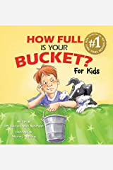 How Full Is Your Bucket? for Kids Hardcover