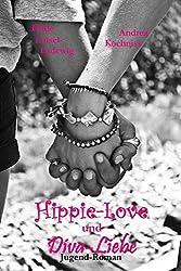 Hippie-Love und Diva-Liebe: Heftroman für junge Mädchen