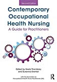 Contemporary Occupational Health Nursing: A Guide for Practitioners