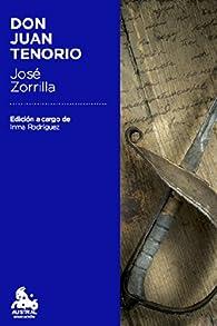 Don Juan Tenorio: Edición a cargo de Inmaculada Rodríguez-Moranta par José Zorrilla