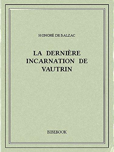 Couverture du livre La dernière incarnation de Vautrin