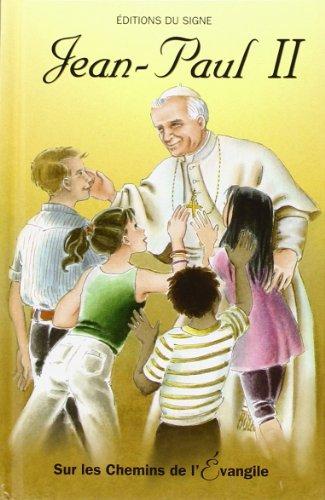 Sur les chemins de l'Evangile - Jean-Paul II