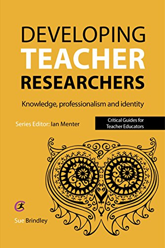 Developing Teacher Researchers: Knowledge, Professionalism and Identity
