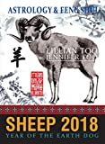 Fortune & Feng Shui 2018 SHEEP (English Edition)