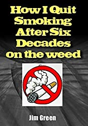 How I Quit Smoking After Six Decades on the weed