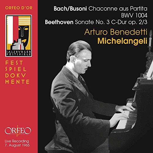 Busoni: Chaconne in D Minor (After Bach) - Beethoven: Piano Sonata No. 3 [Live]