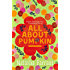 All About Pumpkin: The Diaries of Bluebell Gadsby (A Bluebell Gadsby Book Book 5)