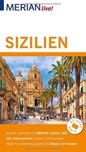 MERIAN live! Reiseführer Sizilien: Mit Extra-Karte zum Herausnehmen (Karten Italien Antike)