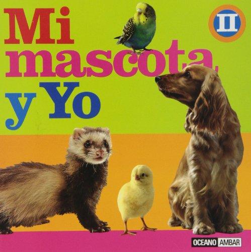 Mi mascota y yo II (Manuales junior) por Cristina Reche Caelles