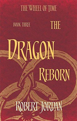 Dragon Reborn. Wheel Of Time 3: 2