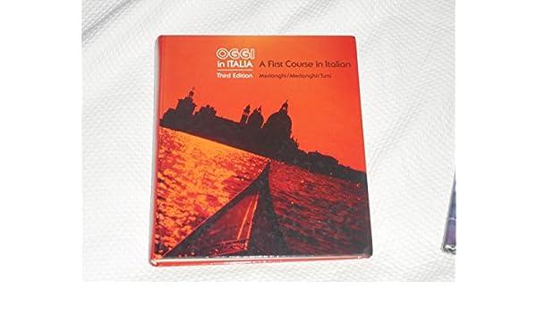 Buy Oggi In Italia First Course In Italian Book Online At