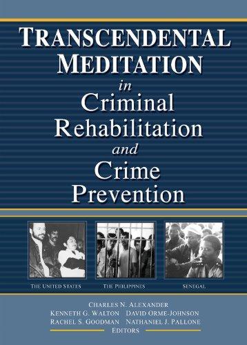 Transcendental Meditation® in Criminal Rehabilitation and Crime Prevention (Journal of Offender Rehabilitation) por Kenneth G Walton