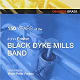 150 Years Of The Black Dyke Mills Band