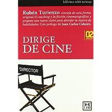 Dirige de cine (2ª ed.) (Biblioteca Ruben Turienzo)