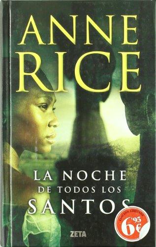 La noche de Todos los Santos (B DE BOLSILLO) por Anne Rice