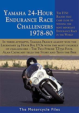 YAMAHA TZ750 BOL D'OR ENDURANCE RACER: AN UNLIKELY CHALLENGER THAT CAME SO CLOSE TO VICTORY (THE MOTORCYCLE FILES Book 19)