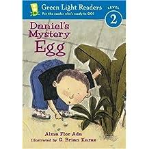 Daniel's Mystery Egg (Green Light Readers: All Levels)