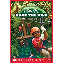 Race the Wild #1: Rain Forest Relay (English Edition)