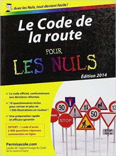 Code de la route 2014-2015 Poche Pour les Nuls de PERMISECOLE ( 23 janvier 2014 )