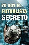 Image de Yo soy el futbolista secreto (Deportes (corner))