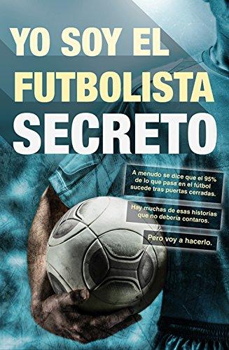 Yo soy el futbolista secreto (Deportes (corner)) por Anónimo