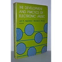 Development and Practice of Electronic Music