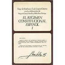 El régimen constitucional español I