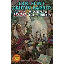 1636: Mission to the Mughals (Ring of Fire Book 23) (English Edition)