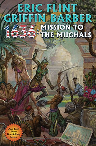 1636-mission-to-the-mughals-ring-of-fire-book-23-english-edition