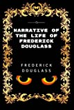 Narrative Of The Life Of Frederick Douglass: Premium Edition - Illustrated