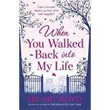 When You Walked Back into My Life by Hilary Boyd (2013-10-10)