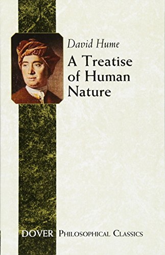 A Treatise of Human Nature (Dover Philosophical Classics)